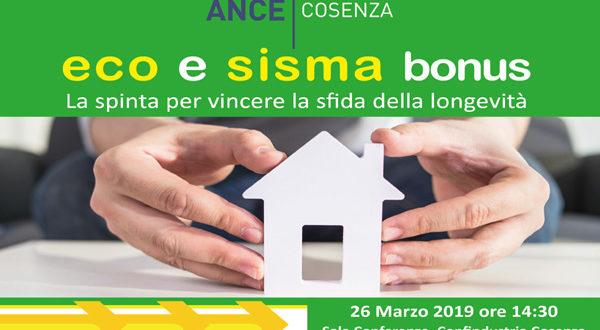 Eco e Sisma bonus. Se ne parla martedì 26 marzo in Confindustria Cosenza