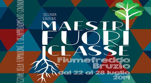 Maestri Fuori Classe, dal 26 al 28 luglio a Fiumefreddo Bruzio laboratori, dibattiti e tavole rotonde