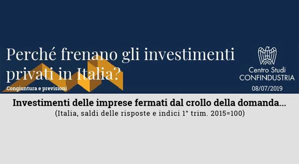 Perché frenano gli investimenti privati in Italia? L'analisi del Centro Studi Confindustria