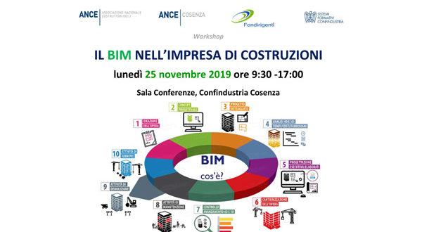Il BIM nell'impresa di costruzioni – Lunedì 25 novembre 2019 ore 9:30 -17:00 Sala Conferenze, Confindustria Cosenza