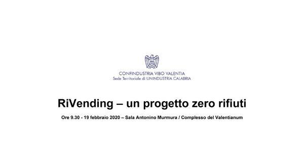 Invito seminario RiVending – Un progetto zero rifiuti Ore 9.30 – 19 febbraio 2020 – Sala Antonino Murmura / Complesso del Valentianum