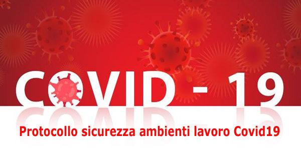 Protocollo 14/03/2020 – Sicurezza nelle aziende – Covid-19 ...