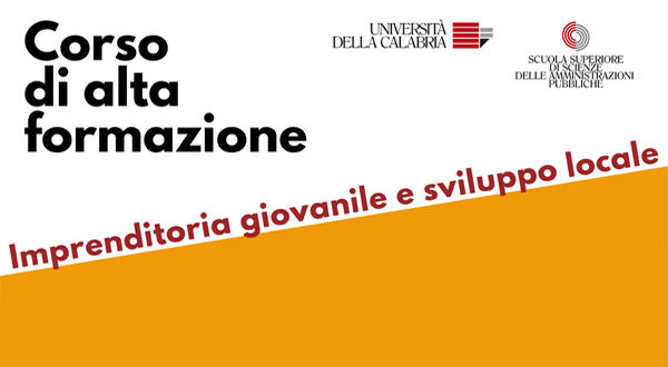 """Corso Unical in """"Alta Formazione in Imprenditoria giovanile e sviluppo locale"""" (scadenza 31.12.2020)"""